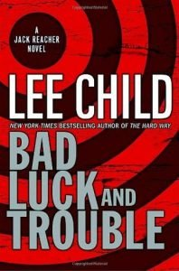 Bad Luck and Trouble (Jack Reacher #11)