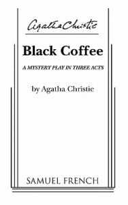 Black Coffee-A Mystery Play in Three Acts